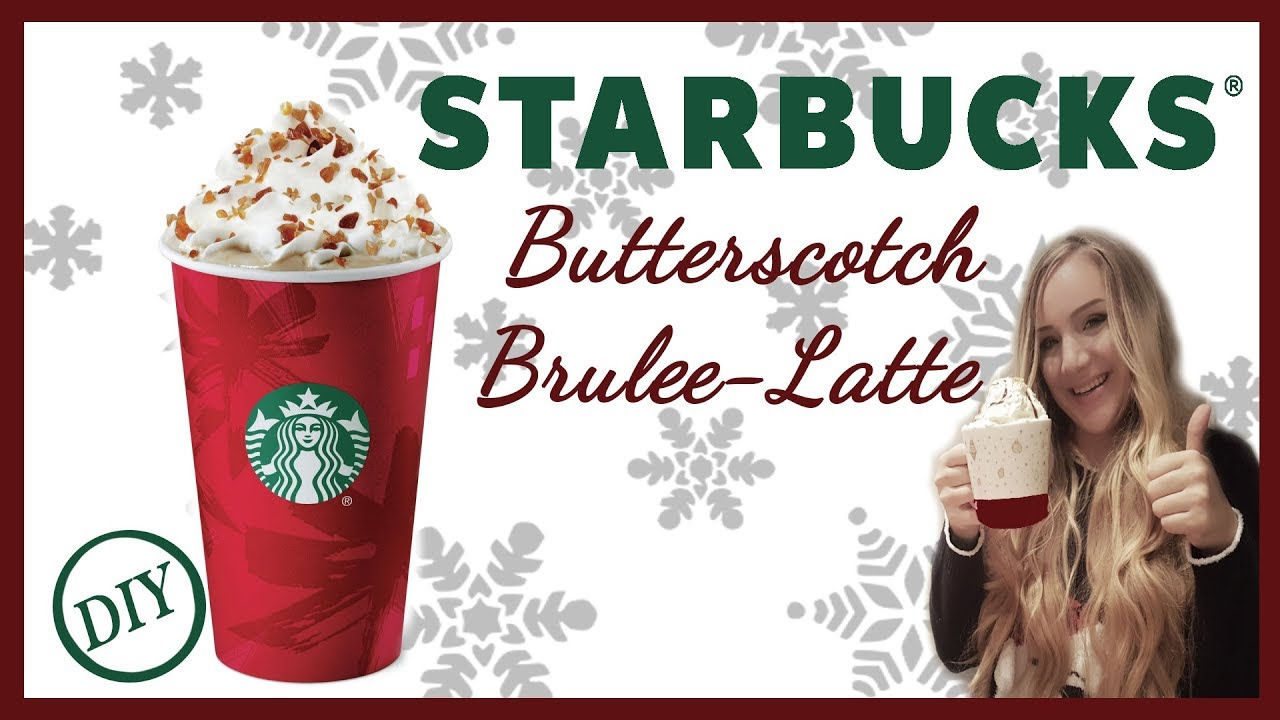 Unknown Starbucks Christmas Drink// Butterscotch Brulee Latte//DIY ...