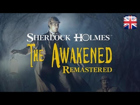 Sherlock Holmes: The Awakened Remastered - English Longplay - No Commentary