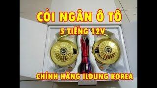 CÒI NGÂN CHÍNH HÃNG, CÒI NGÂN 5 TIẾNG 12V IDUNG KOREA,  CÒI NGÂN Ô TÔ