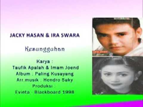 IRA SWARA & JACKY HASAN. KESUNGGUHAN CINTA  Karya Taufik Apalah & Imam Joend