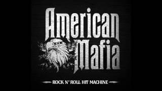 American Mafia - All I Need