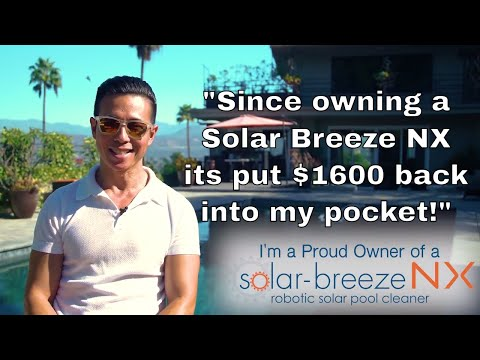 How To Save $1600 When Cleaning Your Pool- Solar Breeze NX Customer Review