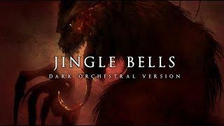 Dark Christmas Music - Jingle Bells | Orchestral Version