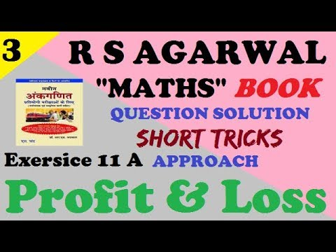 profit and loss from exercise 11 A r s agarwal book