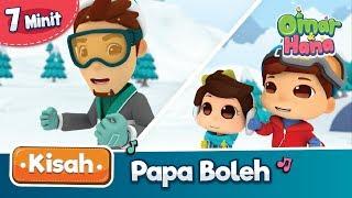 Download Kisah Omar & Hana | Papa Boleh Mp3