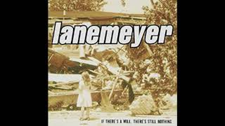 Watch Lanemeyer If Theres A Will Theres Still Nothing video