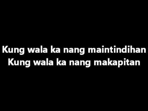 KZ Tandingan - Wag Ka Nang Umiyak with Lyrics