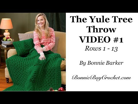 The Yule Tree Throw, VIDEO #1, Rows 1-13, by Bonnie Barker