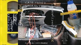 Antihero: Cash Money Vagrant - 2003