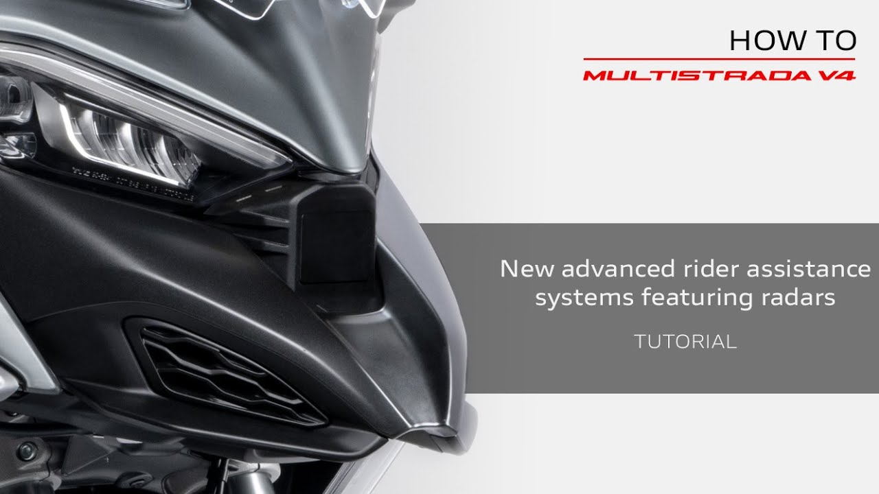 How To Multistrada V4 | New advanced rider assistance systems featuring radars