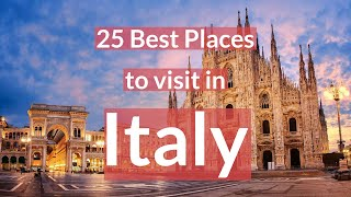 25 Best Places to visit in Italy | TOP 25 Places in Italy for Solo Travel