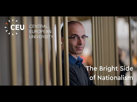 Yuval Noah Harari on 'The Bright Side of Nationalism', at the Central European University