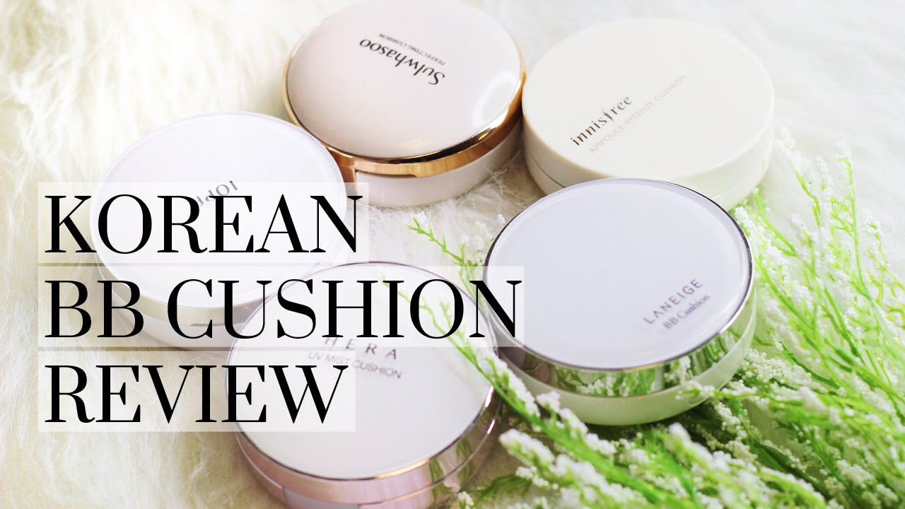 Korean Bb Cushion Foundation Review Ft Laneige Iope Hera More Lookmazing