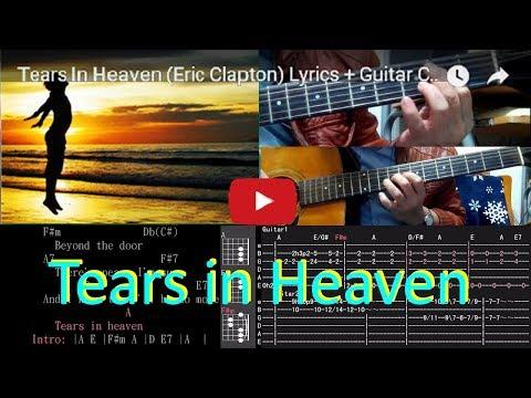 Tears In Heaven (Eric Clapton) Lyrics + Guitar Chords + Solo + Tab