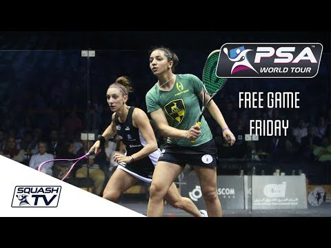 Squash: Free Game Friday - El Welily v Serme - Women's World Champs 2016