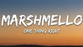 Marshmello & Kane Brown - One Thing Right (Lyrics)