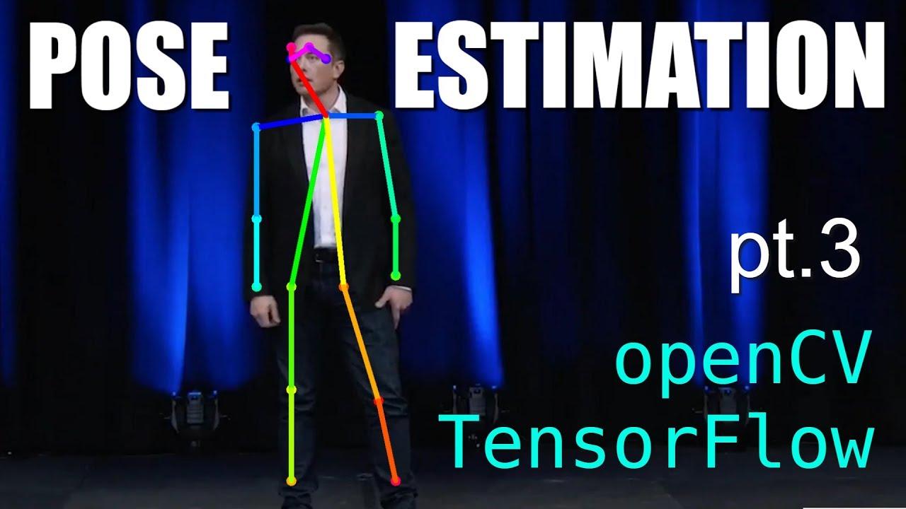 Pose Estimation with TensorFlow + openCV (pt3) 3D pose estimation