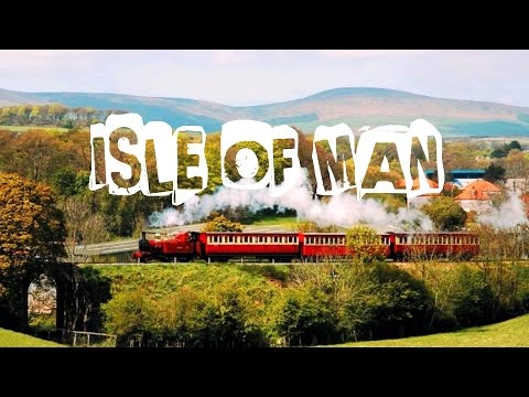 Top 10 things to do in Isle of Man, UK. Visit Isle of Man