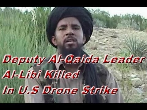Deputy Al-Qaida Leader Al-Libi Killed In U.S Drone Strike