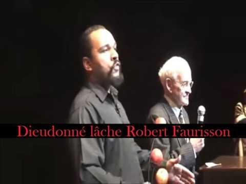 Dieudonné lâche Robert Faurisson