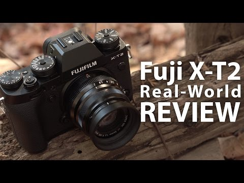 Fujifilm X-T2 - Real-World Comprehensive Review - in 4k
