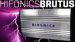 Hifonics Brutus Amplifiers - Power of the Gods!!!