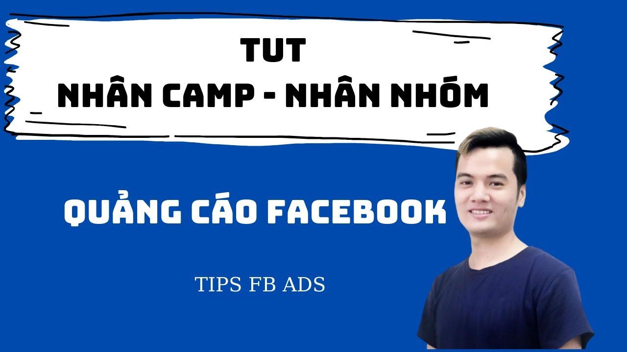 Cách X Nhóm X Camp không die TKQC Facebook ads mới nhất 2021 | TUT Lên Camp