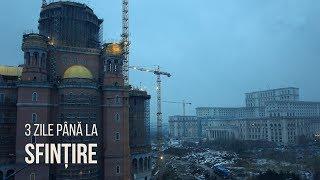 Cum arată Catedrala Mântuirii Neamului cu trei zile înainte de inaugurare