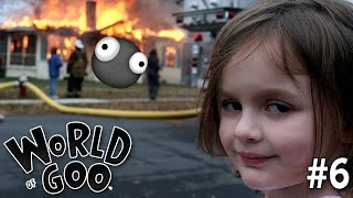"WORLD OF GOO Part 6 - ""PLAYING WITH FIRE!!!"" 1080p PC Gameplay Walkthrough"