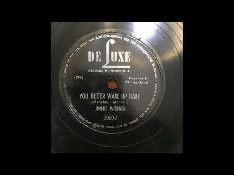 Western Swing 78 Jimmie Widener - You Better Wake Up Babe
