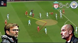 How Did Liverpool Destroy Man City In The First Half? Liverpool VS Man City / Tactical Analysis