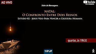 NATAL: O CONFRONTO ENTRE DOIS REINOS - 02/12/2020