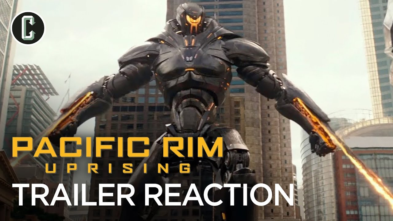 Pacific Rim: Uprising Trailer #2 Reaction