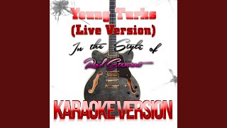 Young Turks (Live) (In the Style of Rod Stewart) (Karaoke Version)