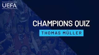 THOMAS MÜLLER plays CHAMPIONS QUIZ