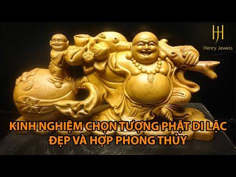 Kinh nghiệm chọn tượng Phật Di Lặc đẹp và hợp phong thủy