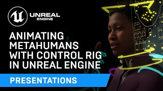 Animating MetaHumans with Conтrol Rig in UE | Unreal Engine