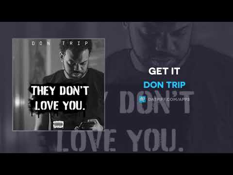 Don Trip - Get It (AUDIO)