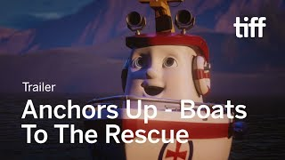 ANCHORS UP - BOATS TO THE RESCUE Trailer | TIFF Kids 2018