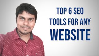 Top 6 SEO Tools for Any Website