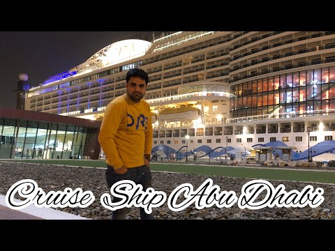 Cruise Ship 🚢Abu Dhabi