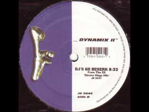 Dynamix II - DJs Go Berserk