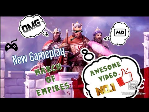 New Game (((March of empires)))//full HD video //fun gameplay//like and subscribe and share |