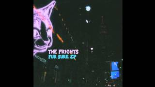 """The Frights - """"High School Girl"""""""