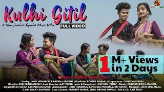 Kulhi Gitil Full VideoRaju SorenDhani MarandiJony HembromPrerna Prabha2021