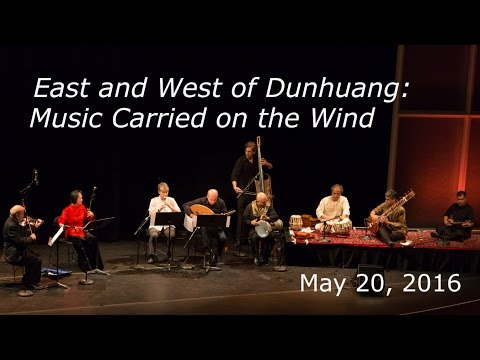 East and West of Dunhuang: Music Carried on the Wind