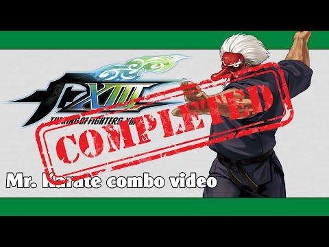 KoF XIII: Mr. Karate Combo Video (FINAL VERSION)
