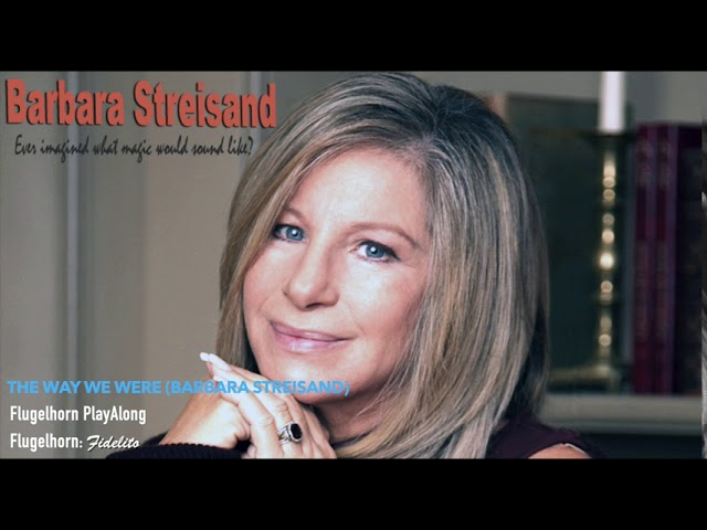 The Way We Were (Barbara Streisand) - Flugelhorn PlayAlong/Cover