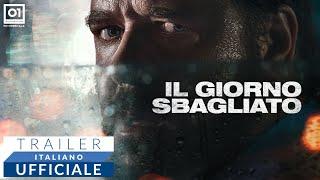 IL GIORNO SBAGLIATO con Russell Crowe (2020) - Trailer Italiano Ufficiale HD