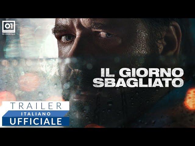 IL GIORNO SBAGLIATO con Russel Crowe (2020) - Trailer Italiano Ufficiale HD